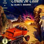 Problèmes sur Titan - Alan E. Nourse (1954)